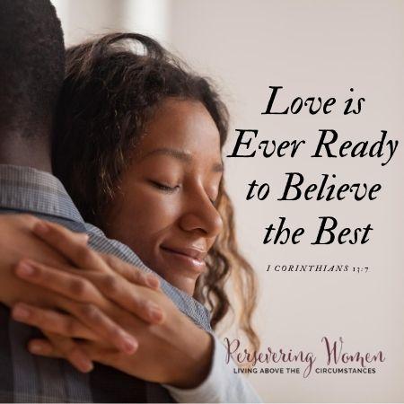 Believing the Best