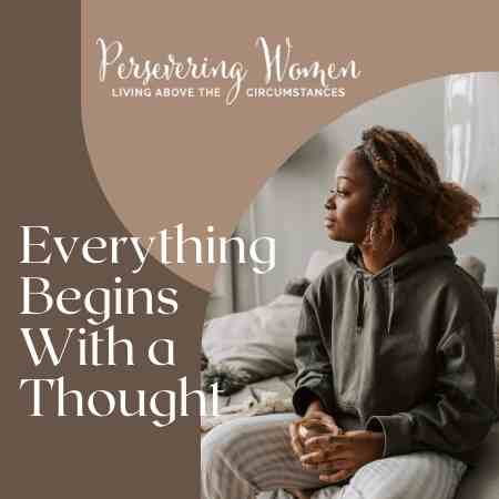 everything begins with a thought