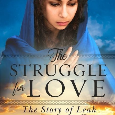 The Struggle for Love: The Story of Leah